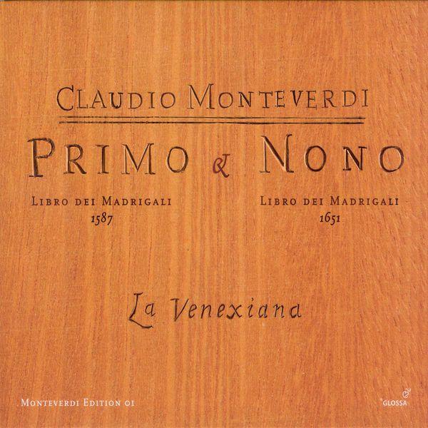 La Venexiana - Monteverdi: Madrigals, Books 1 and 9
