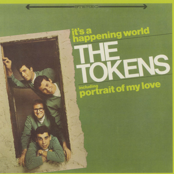 The Tokens - It's A Happening World