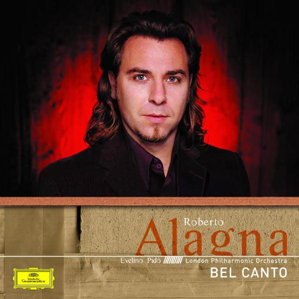 Roberto Alagna - Roberto Alagna : Bel Canto