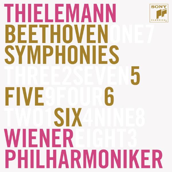 Christian Thielemann - Ludwig van Beethoven : Symphonies n° 5 & n° 6