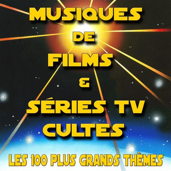 100 Musiques De Films Generiques Tv Cultes Revisitees Various