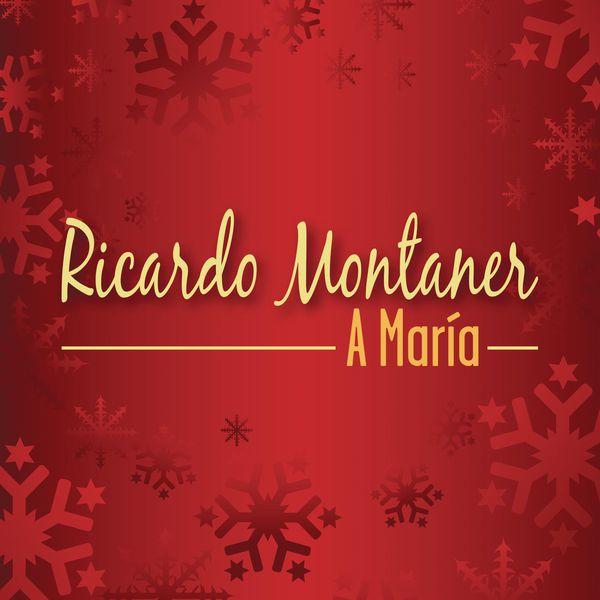 Ricardo Montaner - A María