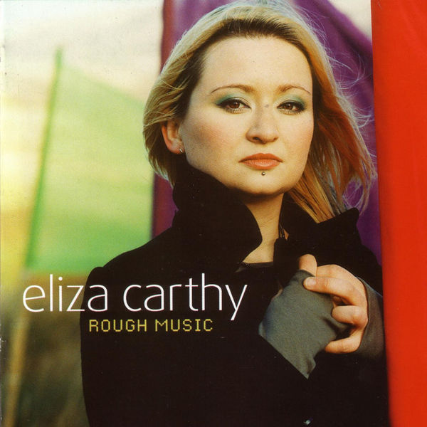 ELIZA CARTHY - Rough Music (feat. The Ratcatchers)