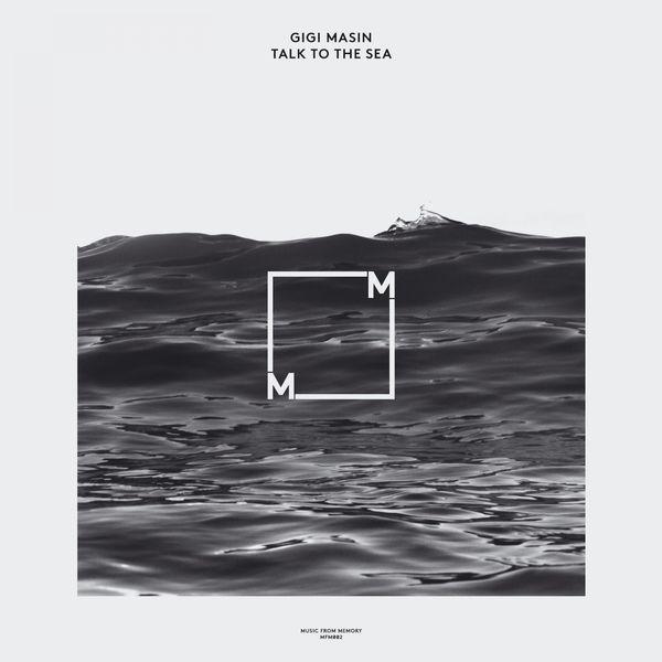 Gigi Masin - Talk To The Sea