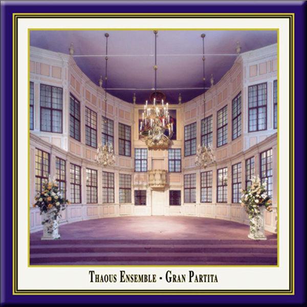 Thaous Ensemble - Gran Partita
