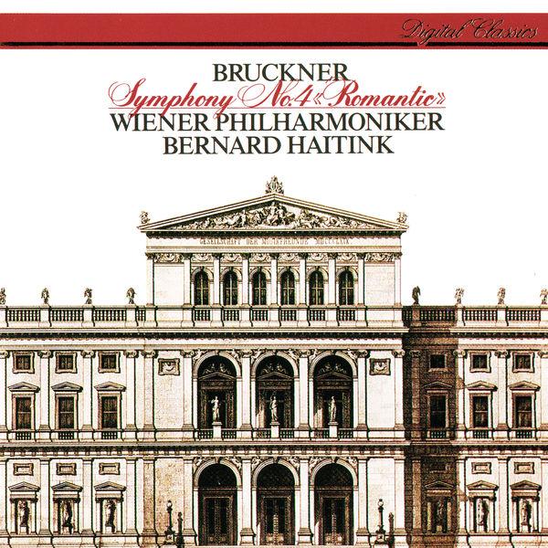 Bernard Haitink - Bruckner: Symphony No. 4