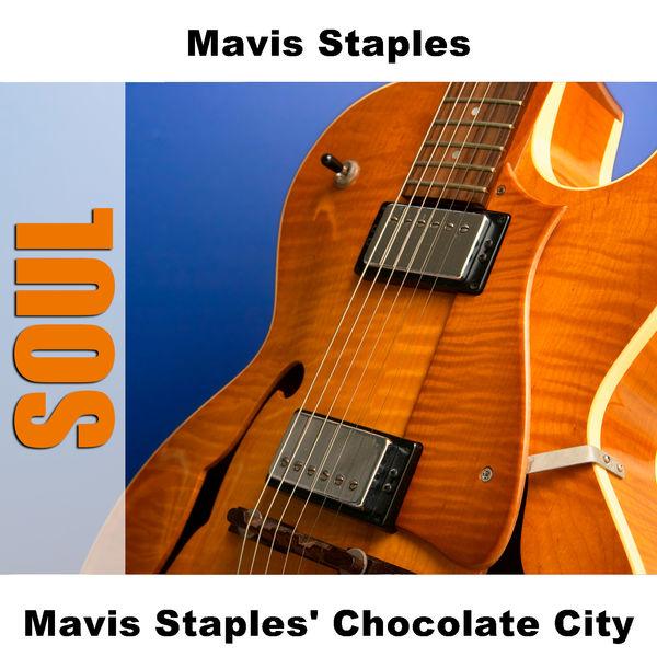 Mavis Staples - Mavis Staples' Chocolate City