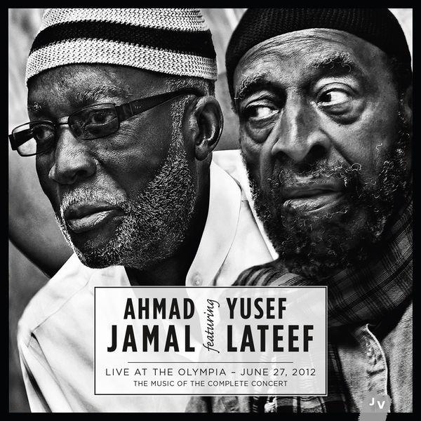 Ahmad Jamal|Live at the Olympia - June 27, 2012 (Live)
