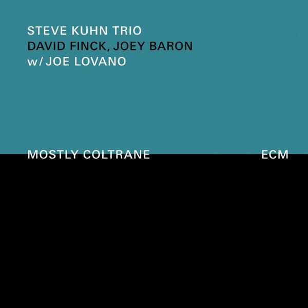 The Steve Kuhn Trio|Mostly Coltrane