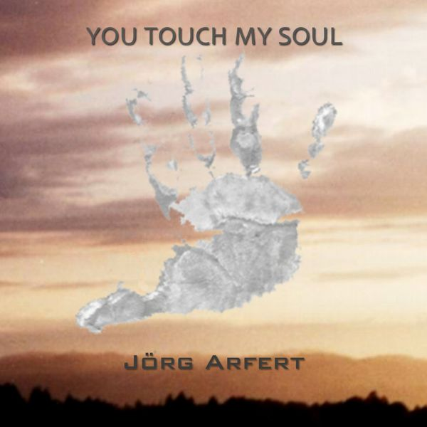 Jörg Arfert - You Touch My Soul/Autumn In New York