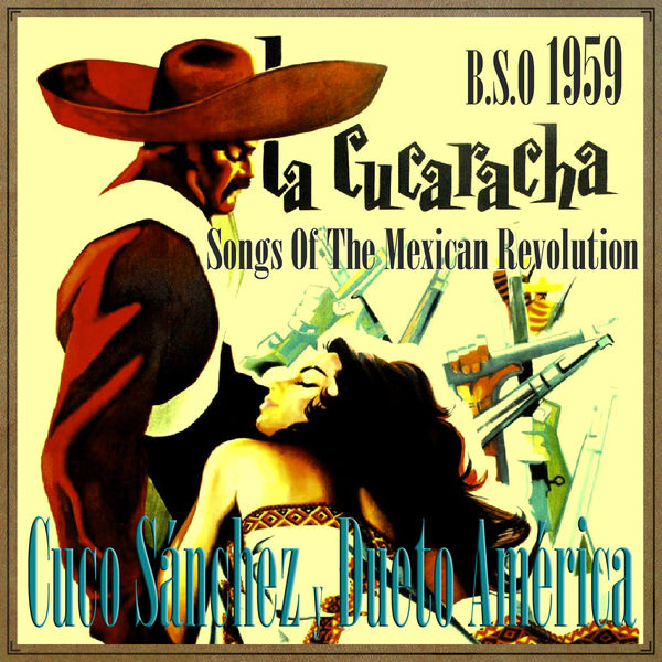 Cuco Sánchez - La Cucaracha 1959, Songs of the Mexican Revolution