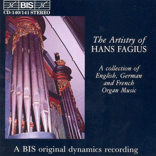 Hans Fagius - ARTISTRY OF HANS FAGIUS (THE)