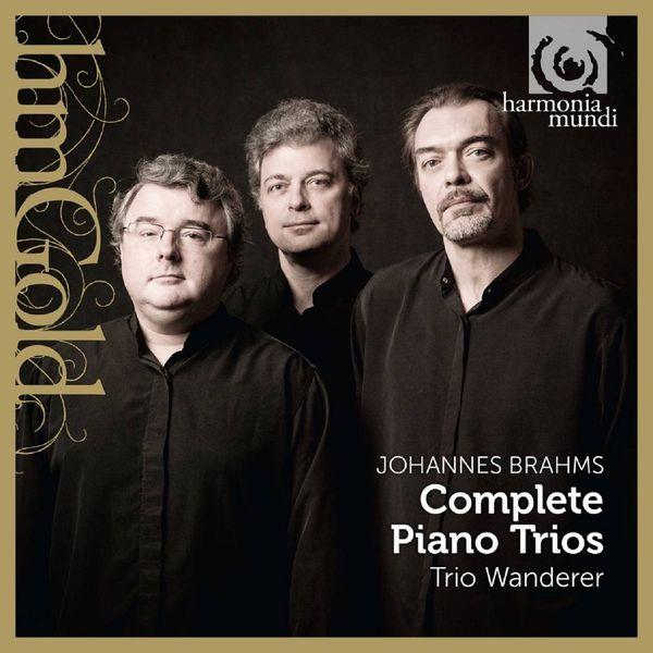 Trio Wanderer - Brahms: Complete piano Trios