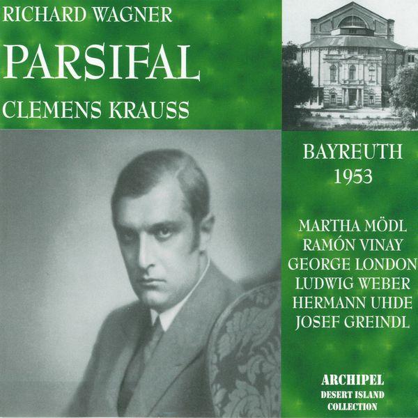 Clemens Krauss - Richard Wagner : Parsifal