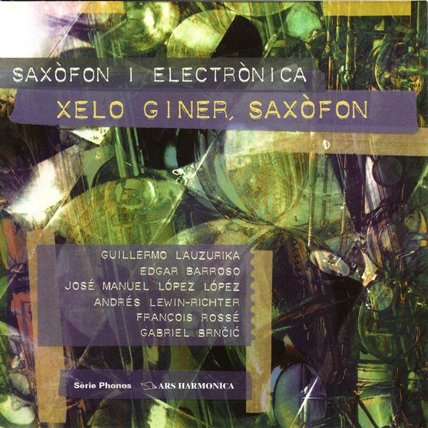 Xelo Giner|Obres per a saxòfon i electrònica