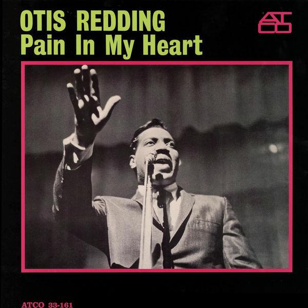 Otis Redding|Pain in My Heart