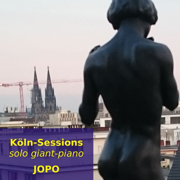 Jopo - Köln-Sessions, Solo-Giant-Piano