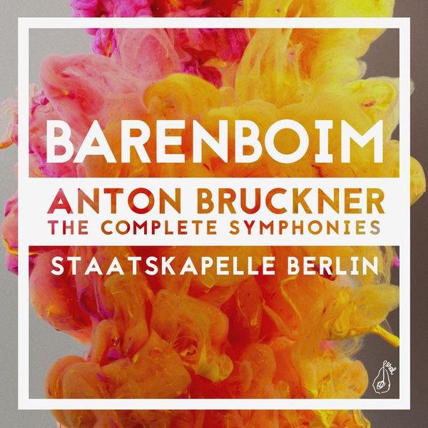 Daniel Barenboim - Anton Bruckner: The Complete Symphonies