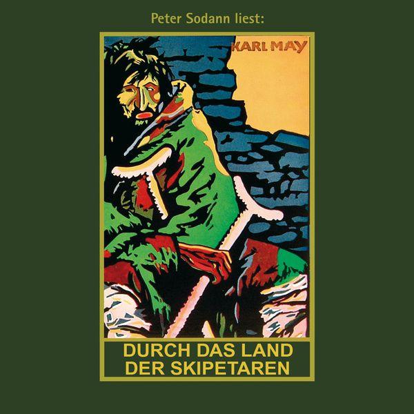 Karl May - Durch das Land der Skipetaren - Karl Mays Gesammelte Werke, Band 5 (Ungekürzte Lesung)