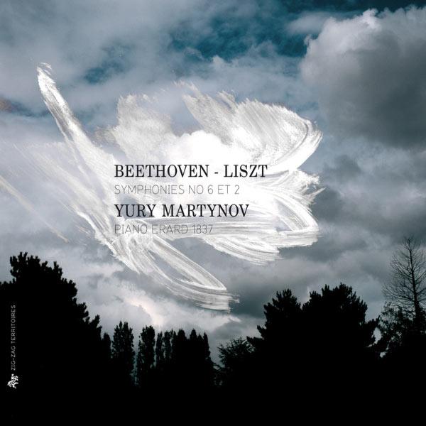 Yury Martynov - Beethoven: Symphonies Nos. 6 & 2 (Liszt Piano Transcriptions)