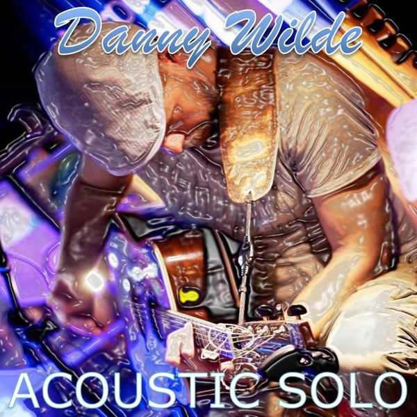 Danny Wilde - Acoustic Solo