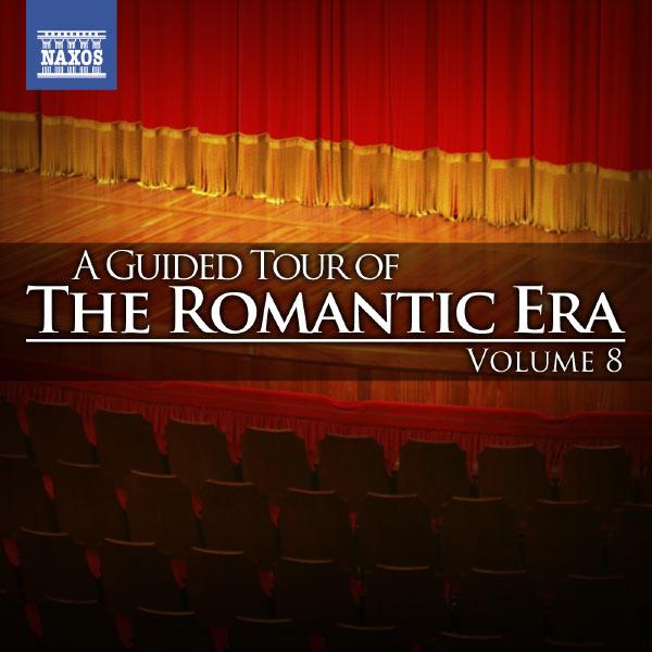 Michael Halasz - A Guided Tour of the Romantic Era, Vol. 8