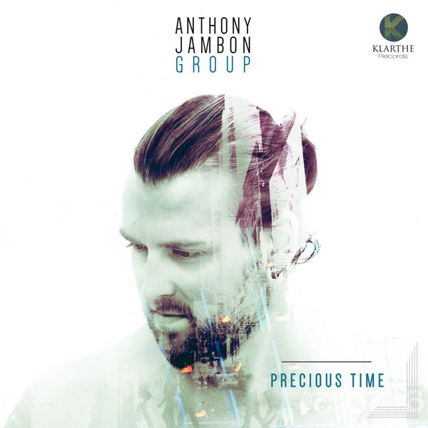 Anthony Jambon Group - Precious Time