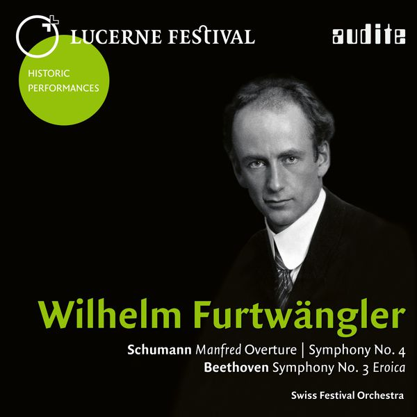 Wilhelm Furtwängler - Lucerne Festival Historic Performances (26.08.1953)