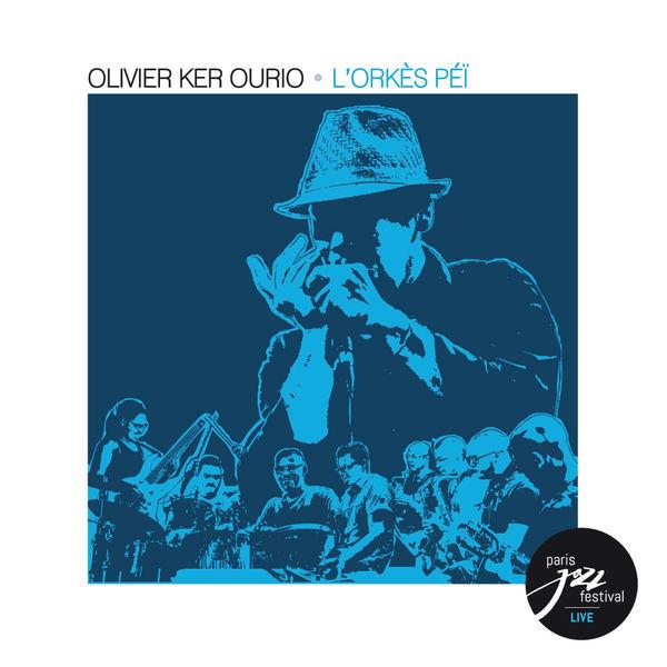 Olivier Ker Ourio - L'Orkès Péï (Live au Paris Jazz Festival)
