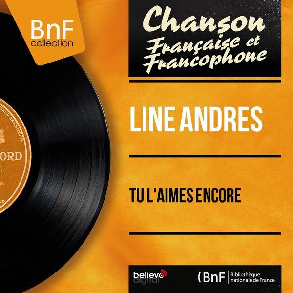 Line Andres - Tu l'aimes encore (feat. Paul Mauriat et son orchestre) [Mono Version]