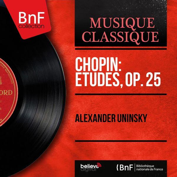 Alexander Uninsky - Chopin: Études, Op. 25 (Mono Version)