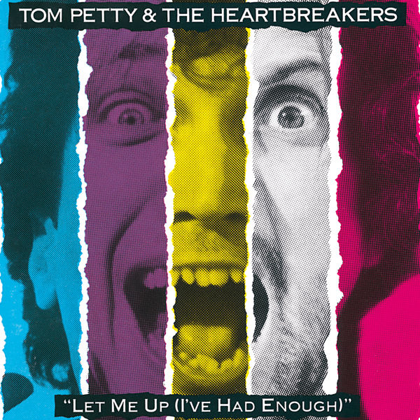 Tom Petty And The Heartbreakers Let Me Up (I've Had Enough)