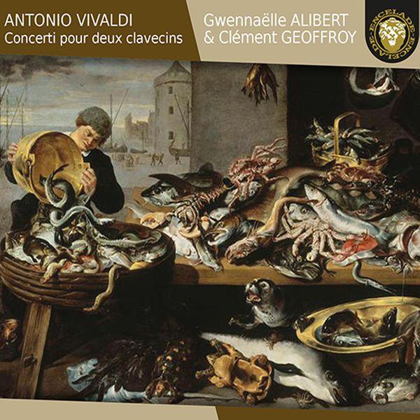 Gwennaëlle Alibert - Vivaldi : Concerti pour deux clavecins (Arr. for 2 Harpsichords)