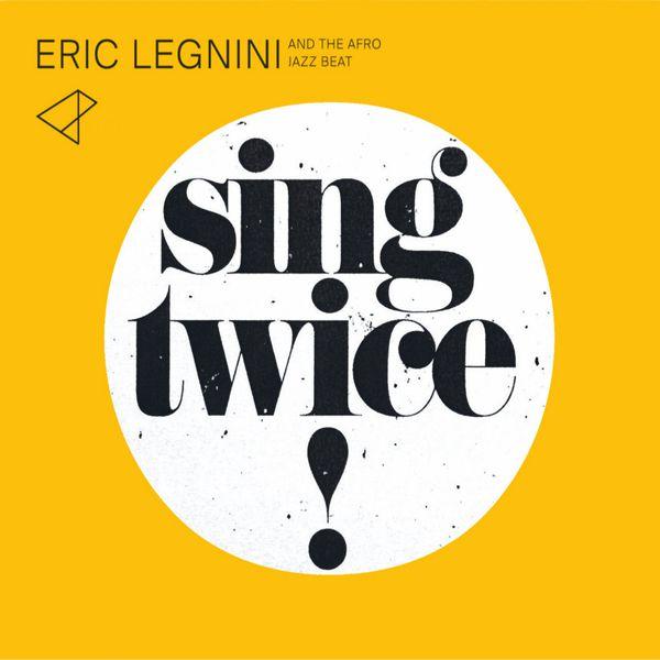 Eric Legnini - Sing Twice