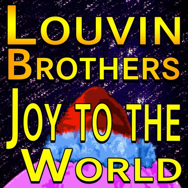 The Louvin Brothers - The Louvin Brothers Joy To The World