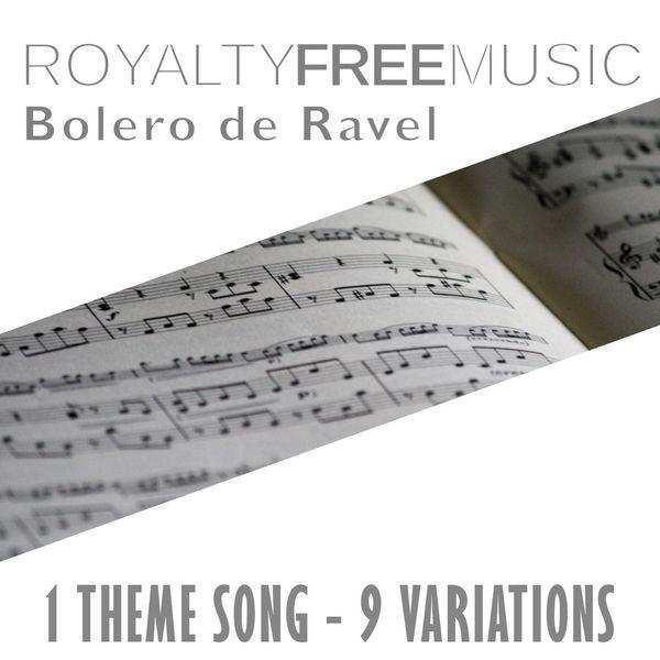 Album Royalty Free Music: Bolero de Ravel (1 Theme Song - 9