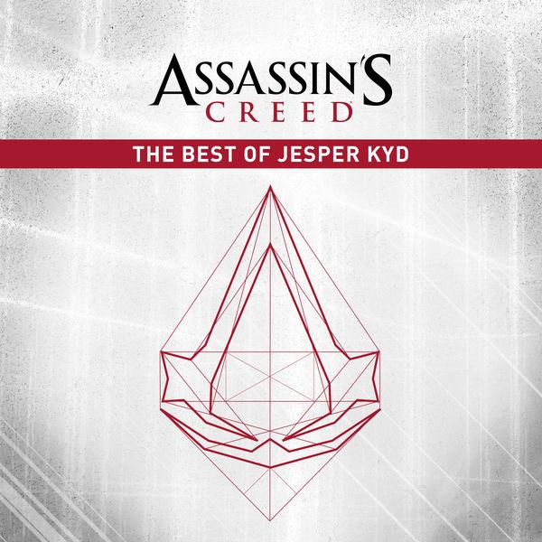 Jesper Kyd - Assassin's Creed: The Best of Jesper Kyd