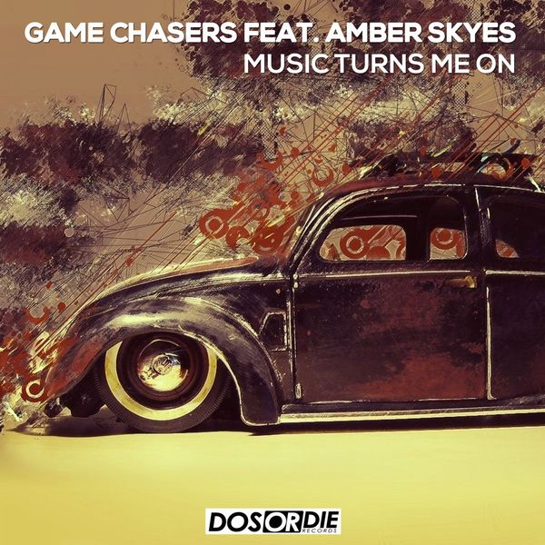Game Chasers - Music Turns Me On