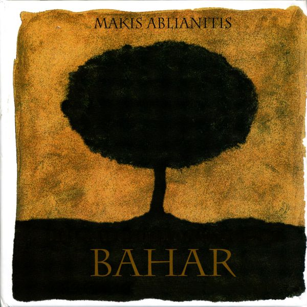 Makis Ablianitis - Bahar