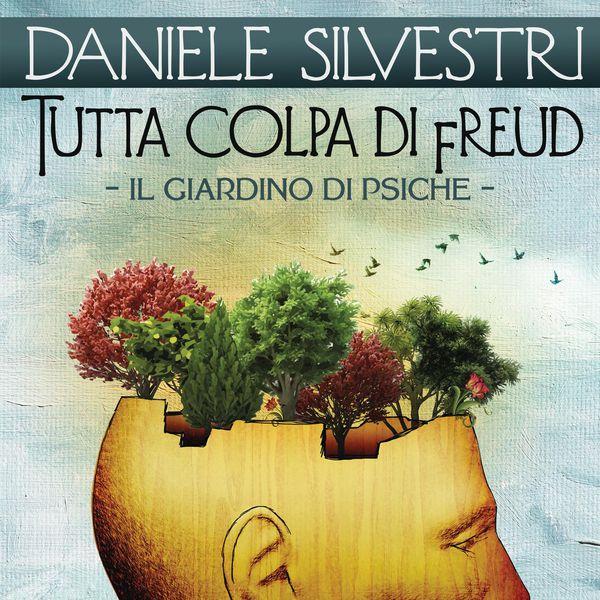 Daniele Silvestri - Tutta colpa di Freud (Il giardino di Psiche)