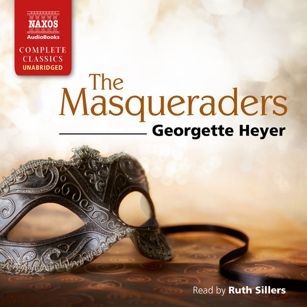 Ruth Sillers - The Masqueraders (Unabridged)