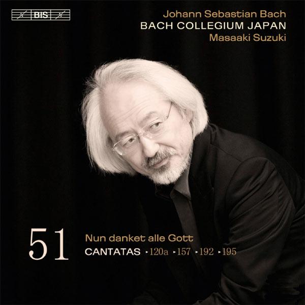 Masaaki Suzuki - Johann Sebastian Bach : Cantatas, Vol. 51 (BWV 120a, 157, 192, 195)