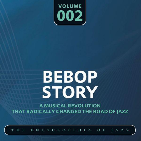 Dizzy Gillespie - Bebop Story, Vol. 2