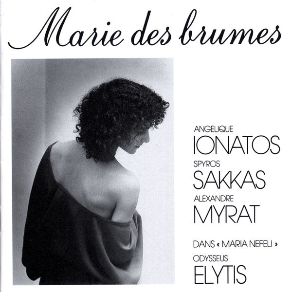 Angélique Ionatos|Marie Des Brumes