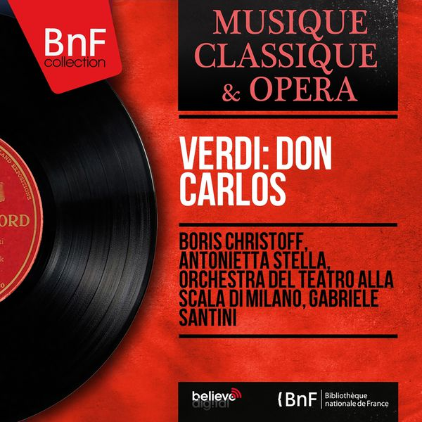 Boris Christoff - Verdi: Don Carlos (1884 Version, Mono Version)