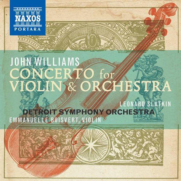 Emmanuelle Boisvert - John Williams: Concerto for Violin and Orchestra
