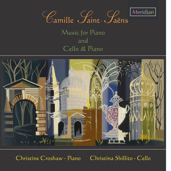 Camille Saint-Saëns - Camille Saint-Saëns: Music for Piano and Cello & Piano