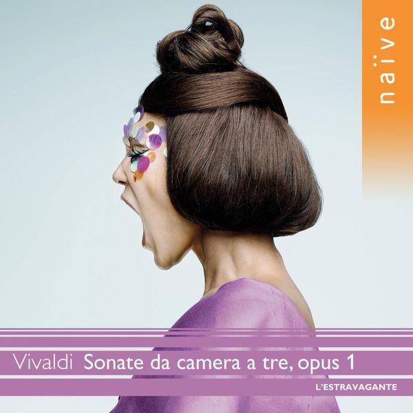 L'Estravagante - Antonio Vivaldi : Sonate da camera a tre, Op. 1