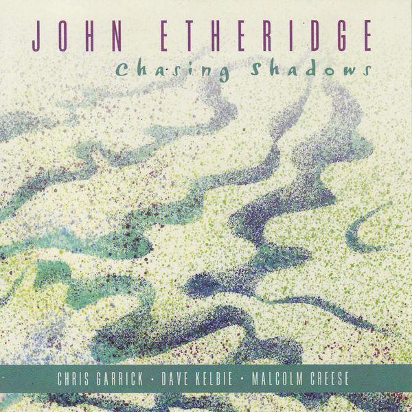 John Etheridge - Chasing Shadows