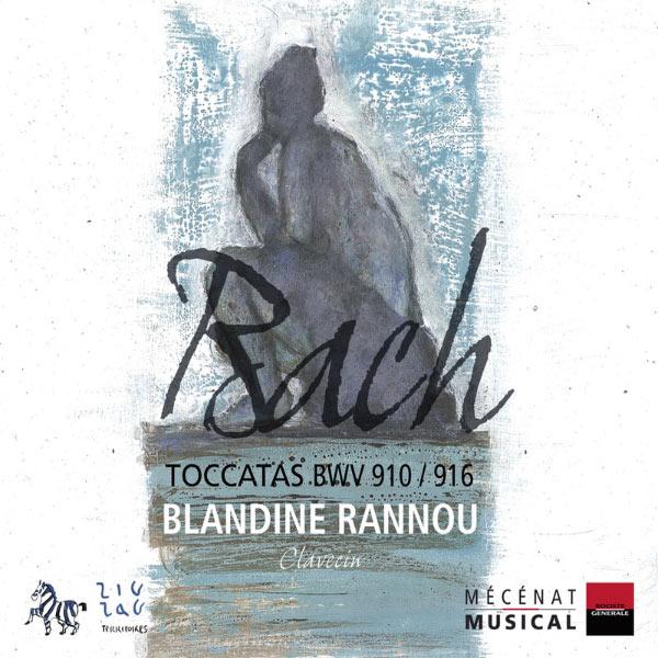 Blandine Rannou - Bach: Toccatas, BWV 910 - 916